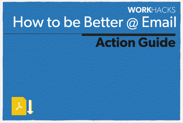 How to Be Better at Email Action Guide
