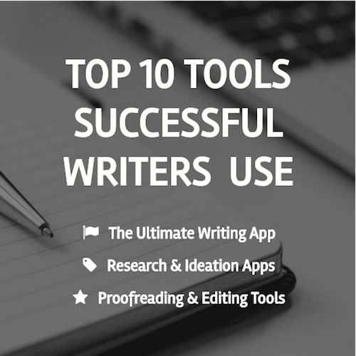 Download my free guide, The Top 10 Tools for Writers!